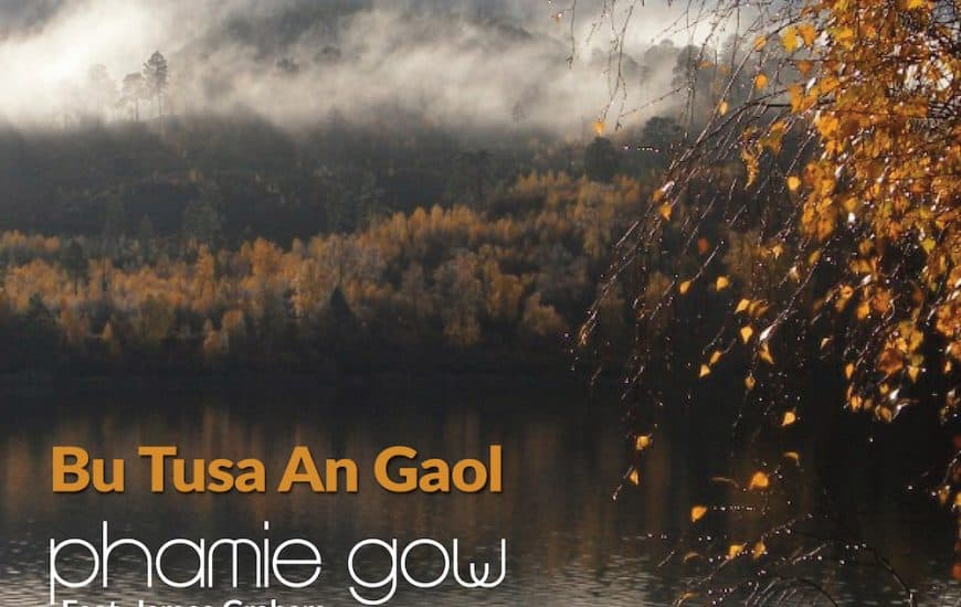 Phamie releases new single Bu Tusa An Gaol Friday (You Were The Love on My Mind) 26th of July